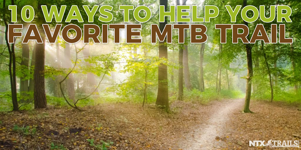 10 Ways to Help Your Favorite Local MTB Trail