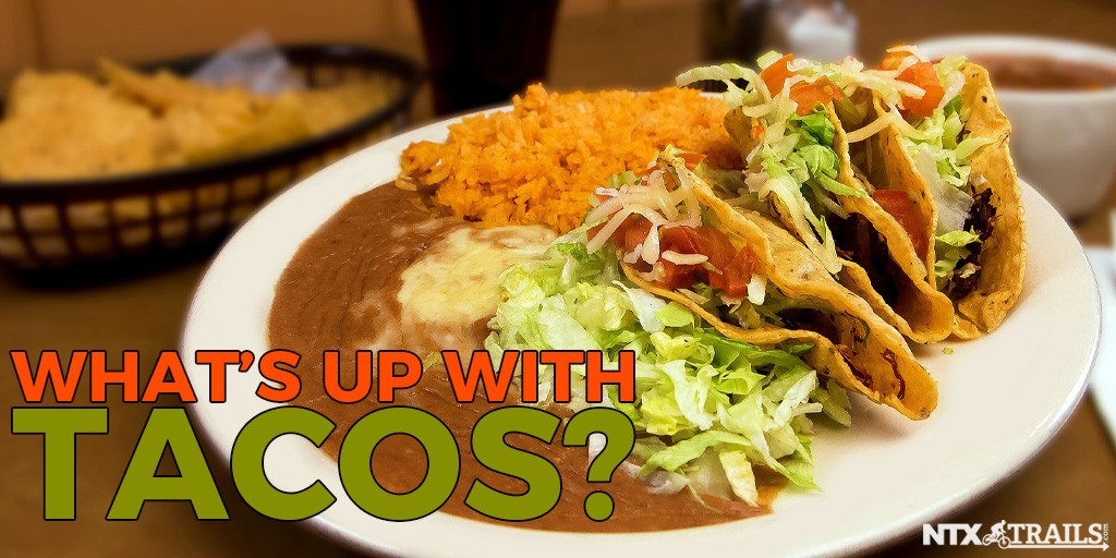 What's Up with Tacos?
